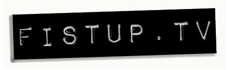 FISTUP.tv